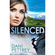 Silenced (Alaskan Courage Book #4) - eBook