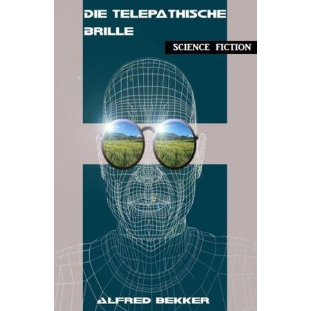 Die telepathische Brille - eBook (Ie Brille)
