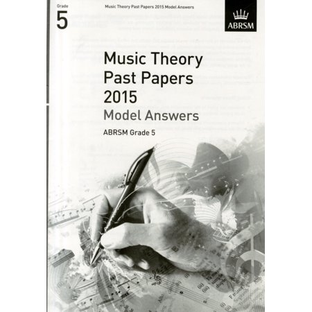 Music Theory Past Papers 2015 Model Answers Grade 5 (Theory of Music Exam answers (ABRSM)) (Sheet (Lifeguarding Final Written Exam Answer Sheet 2017)
