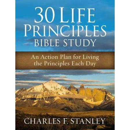 Medication Action Plan - 30 Life Principles Bible Study : An Action Plan for Living the Principles Each Day
