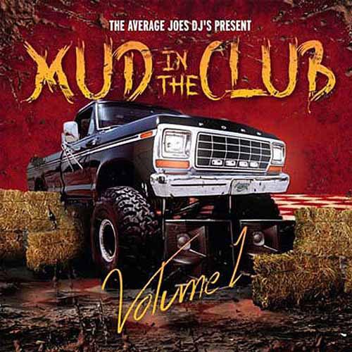 Mud In The Club: Volume 1