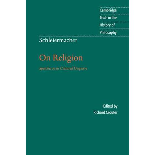 On Religion: Speeches to Its Cultured Despisers