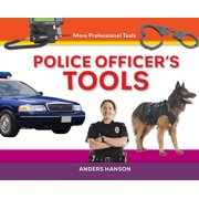 Super Sandcastle: More Professional Tools: Police Officer's Tools (Hardcover)