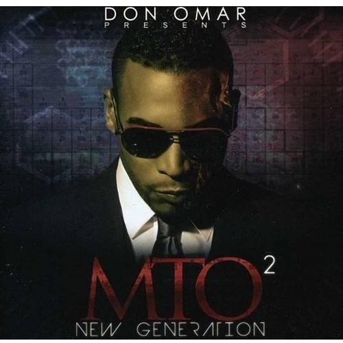 Don Omar Presents MTO2: New Generation (Edited)