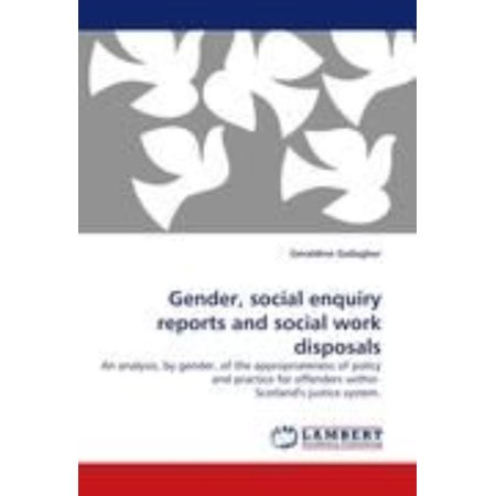 Gender Social Enquiry Reports And Social Work Disposals