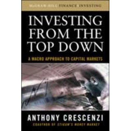 Investing From The Top Down  A Macro Approach To Capital Markets