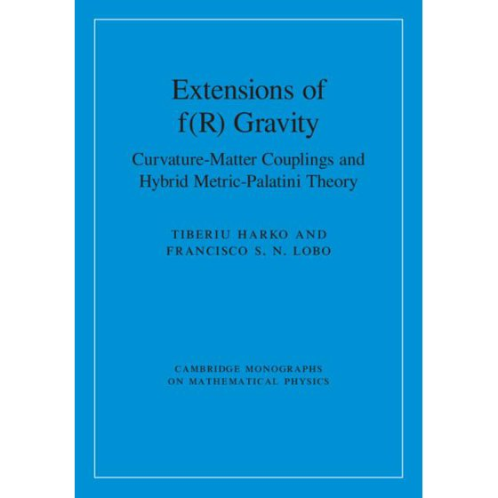 Extensions of F(r) Gravity : Curvature-Matter Couplings and Hybrid  Metric-Palatini Theory