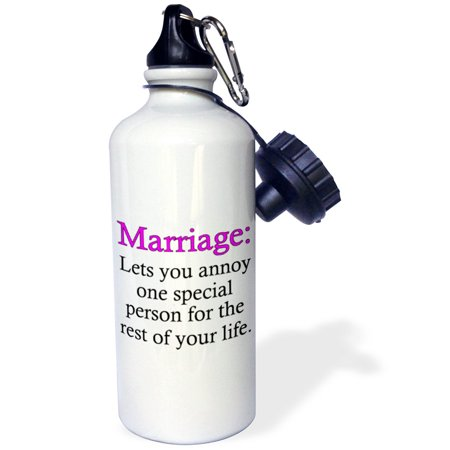 Special Order Bottles - 3dRose Marriage lets you annoy one special person. Pink., Sports Water Bottle, 21oz