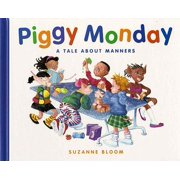 Piggy Monday : A Tale about Manners