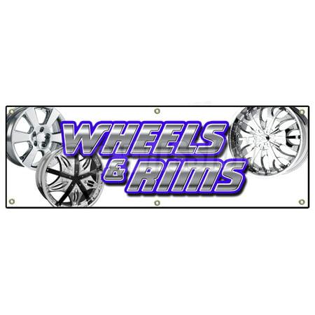 72   Wheels   Rims Banner Sign Chrome Rim Wheel Tires Lease Sale Used Cars Auto