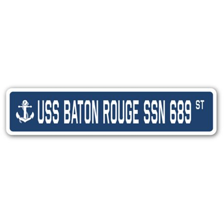 USS BATON ROUGE SSN 689 Street Sign us navy ship veteran sailor gift - Party Time Baton Rouge