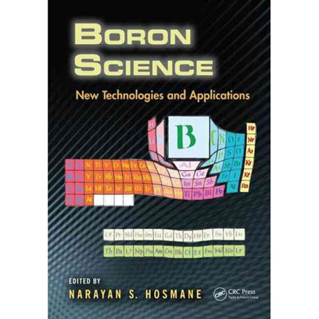 Boron Science  New Technologies And Applications