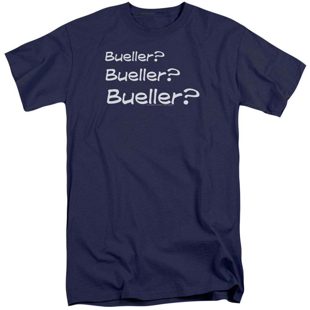 Ferris Bueller Bueller? Mens Big and Tall Shirt