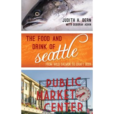 Craft Store Seattle (Food and Drink of Seattle : From Wild Salmon to Craft)