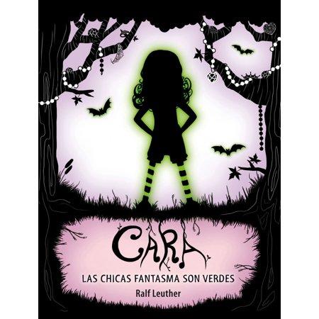 Cara. Las chicas fantasma son verdes - eBook - Caras De Fantasmas De Halloween