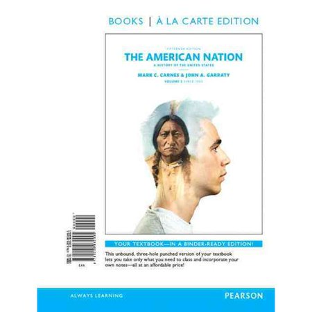 The American Nation  A History Of The United States  Since 1865