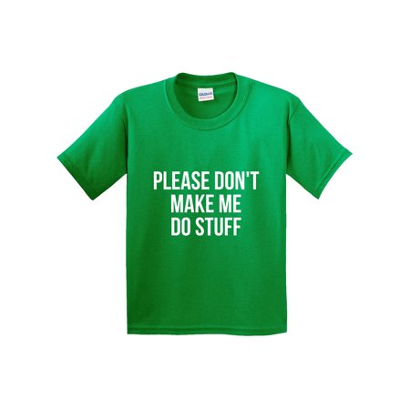 Trendy USA 945 - Youth T-Shirt Please Don't Make Me Do Stuff Funny Lazy Small Kelly (Lazy Boy Best Sale Of The Year)