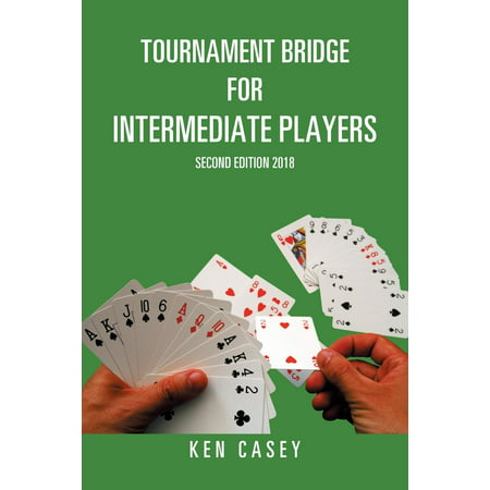 Tournament Bridge for Intermediate Players : Second Edition 2018 - Halloween Crafts And Games For Second Graders