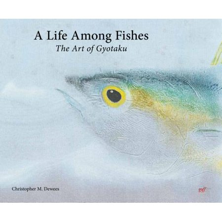 A Life Among Fishes : The Art of Gyotaku