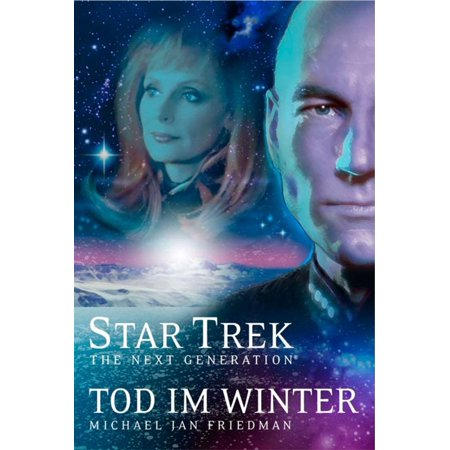 Star Trek - The Next Generation 01: Tod im Winter - eBook (Im Winter Laufen Die Gläser)