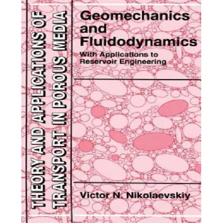 Geomechanics and fluidodynamics : with applications to reservoir engineering