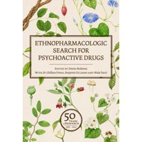 Ethnopharmacologic Search for Psychoactive Drugs (Vol. 1 & 2): 50 Years of Research (Hardcover)