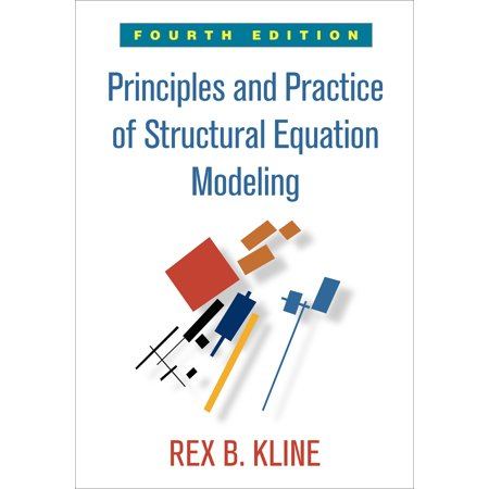 Principles and Practice of Structural Equation Modeling, Fourth