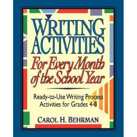 Writing Activities for Every Month of the School Year : Ready-To-Use Writing Process Activities for Grades 4-8 - 3rd Grade Halloween Writing Activities