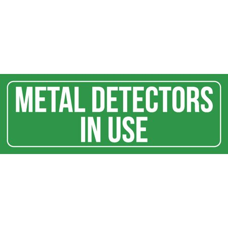 Green Background With White Font Metal Detectors In Use Office Business Retail Outdoor & Indoor Plastic Wall Sign, 3x9