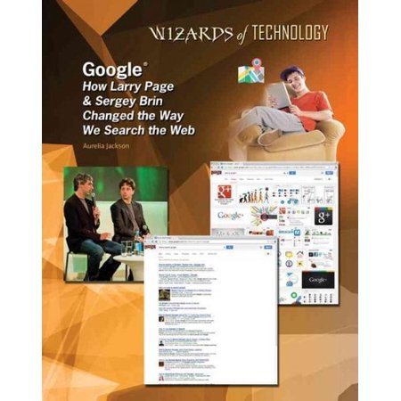 Google  How Larry Page   Sergey Brin Changed The Way We Search The Web