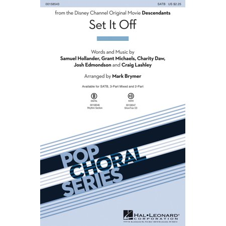 Hal Leonard Set It Off (from the Disney Channel Original Movie Descendants) SATB arranged by Mark Brymer (All Halloween Movies On Disney Channel)