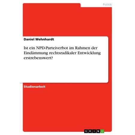 Ist ein NPD-Parteiverbot im Rahmen der Eindämmung rechtsradikaler Entwicklung erstrebenswert? - eBook (Yellow Rahmen Sonnenbrillen)