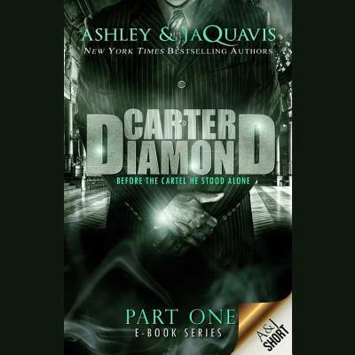 Carter Diamond : Before the Cartel He Stood Alone