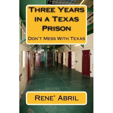 Three Years In A Texas Prison  The Lone Star   Substance Abuse