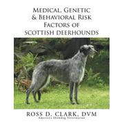 Medical, Genetic & Behavioral Risk Factors of Scottish Deerhounds (Other)