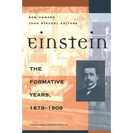 Einstein The Formative Years  1879 1909