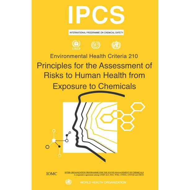 Environmental Health Criteria: Principles for the ...
