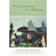 The Confessions of Doc Williams & Other Poems