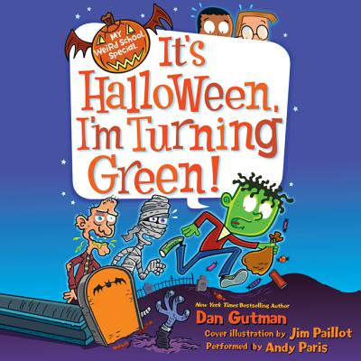 My Weird School Special: It's Halloween, I'm Turning Green! - Audiobook - Halloween Novel Audiobook