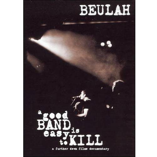 Beulah: A Good Band Is Easy To Kill