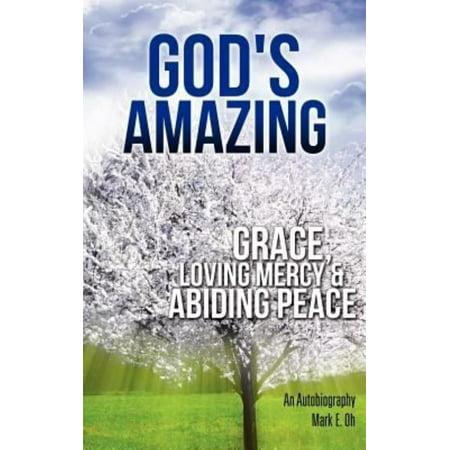 God's Amazing Grace, Loving Mercy & Abiding Peace