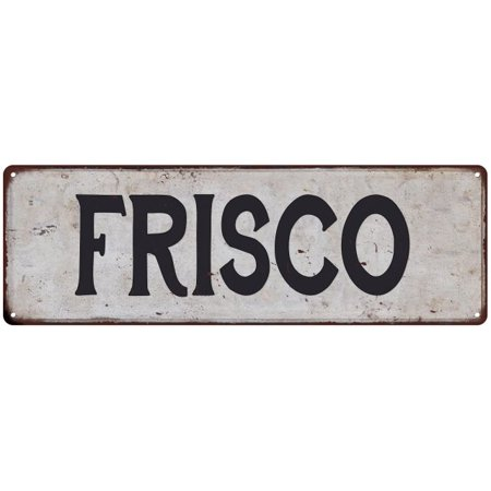 FRISCO Vintage Look Rustic Metal Sign Chic City State Retro - Party City Frisco Tx