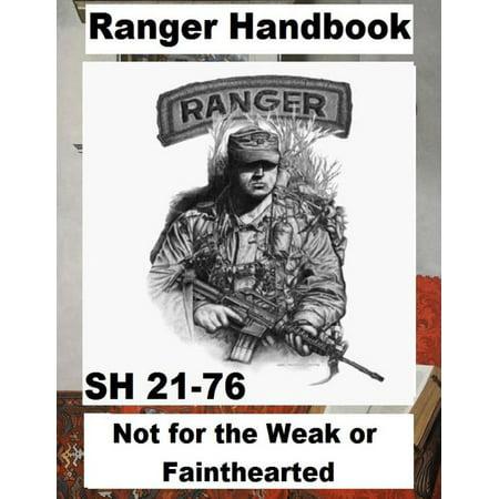 Ranger Handbook : Not for the Weak or Fainthearted - Sh 21-76