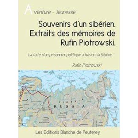 Souvenirs d'un sibérien. Extraits des mémoires de Rufin Piotrowski - eBook](Souvenirs De Halloween)