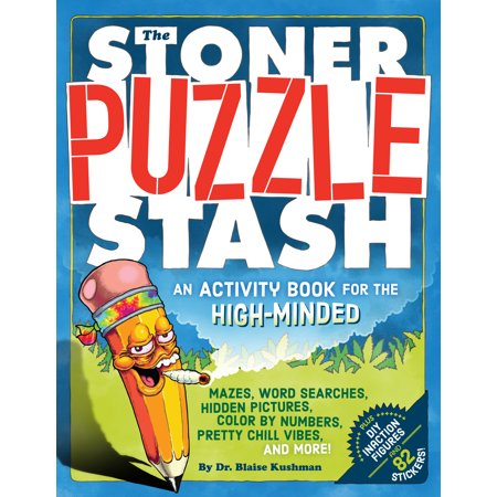The Stoner Puzzle Stash   An Activity Book For The High Minded