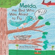 Meido, the Bird Who Was Afraid to Fly - eBook