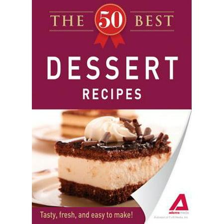 The 50 Best Dessert Recipes - eBook