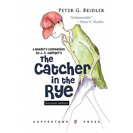 Readers Companion to J. D. Salingers Catcher in the Rye 2nd