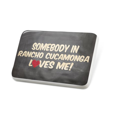 Porcelein Pin Somebody in Rancho Cucamonga Loves me, California Lapel Badge – NEONBLOND (Party City Rancho Cucamonga)