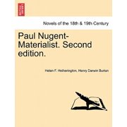 Paul Nugent-Materialist. Second Edition.